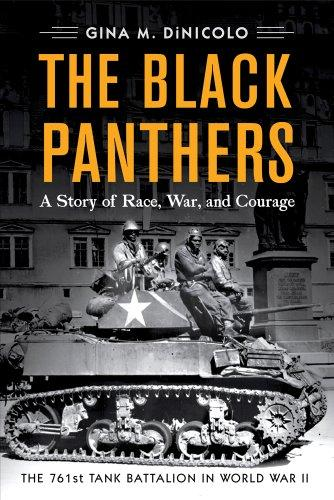 Image for The Black Panthers: A Story of Race, War, and Courage—the 761st Tank Battalion in World War II