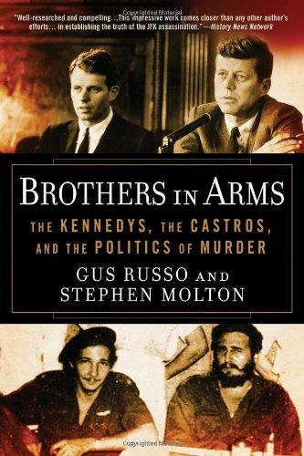 Image for Brothers in Arms: The Kennedys, the Castros, and the Politics of Murder