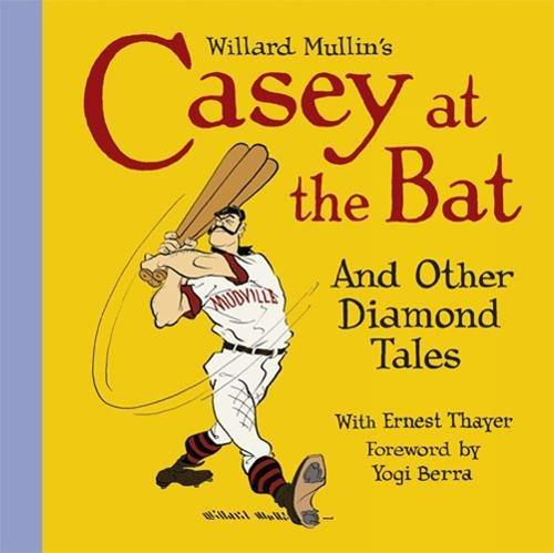 Image for Willard Mullin's Casey At The Bat And Other Tales From The Diamond