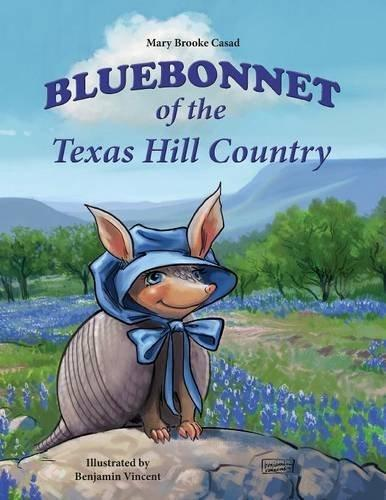 Image for Bluebonnet of the Texas Hill Country