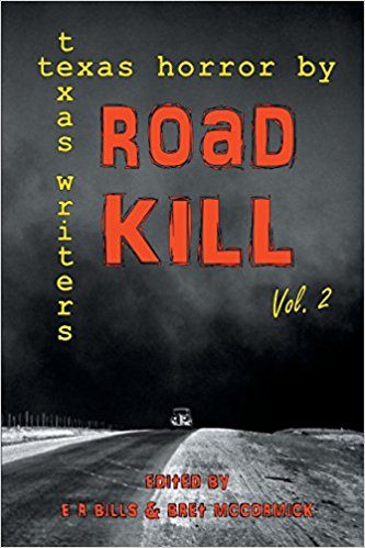 Image for Road Kill: Texas Horror by Texas Writers Volume 2