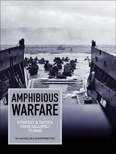 Image for Amphibious Warfare: Strategy And Tactics From Gallipoli To Iraq