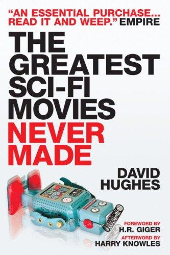 Image for The Greatest Sci-fi Movies Never Made Updated Edition