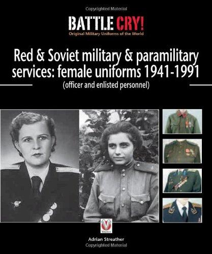 Image for Soviet Military and Paramilitary ServicesFemale Uniforms 1941-1991