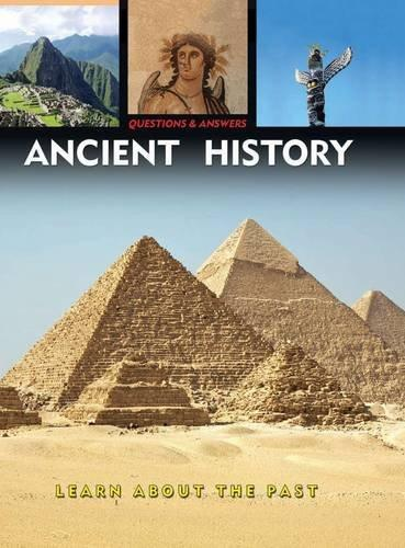 Image for Questions & Answers: Ancient History: Learn About the Past