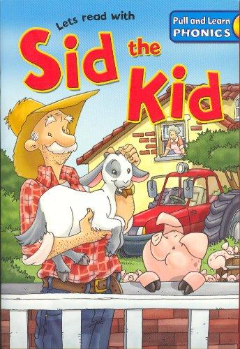 Image for Sid the Kid (Lets read with Pull and Learn Phonics)